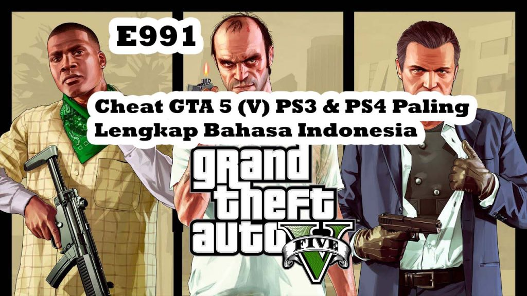 Cheat GTA 5 (V) PS3 & PS4 Paling Lengkap Bahasa Indonesia